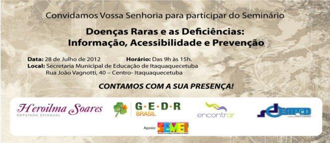 Seminário Doenças Raras em Itaquá – 28/07/12